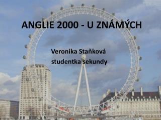ANGLIE 2000 - U ZNÁMÝCH