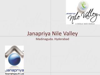 Janapriya Nile Valley Madinaguda. Hyderabad