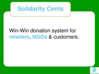 Win-Win donation system for  retailers ,  NGOs  & customers.