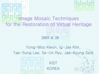 Image Mosaic Techniques for the Restoration of Virtual Heritage