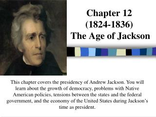 Chapter 12 1824-1836  The Age of Jackson