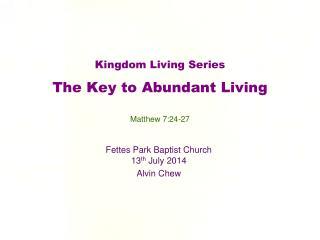 Kingdom Living  Series The Key  to Abundant Living