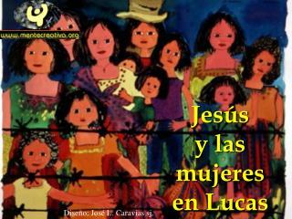 Jesús  y las mujeres en Lucas