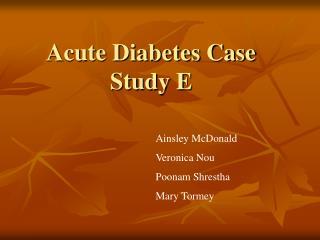 Acute Diabetes Case Study E