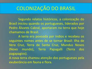 COLONIZA��O DO BRASIL