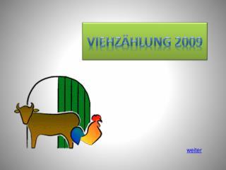 VIEHz�hlung  2009