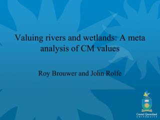 Valuing rivers and wetlands: A meta analysis of CM values