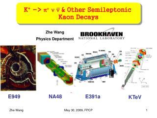Zhe Wang  Physics Department