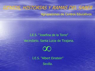 GENIOS, HISTORIAS Y RAMAS DEL SABER