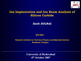 Ion Implantation and Ion Beam Analysis of Silicon Carbide Zsolt  Z OLNAI MTA MFA