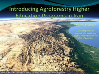 Introducing  Agroforestry  Higher Education Programs in Iran