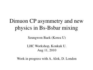Dimuon CP asymmetry and new physics in Bs-Bsbar mixing