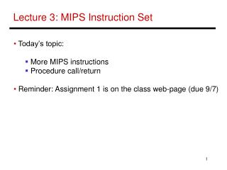 Lecture 3: MIPS Instruction Set