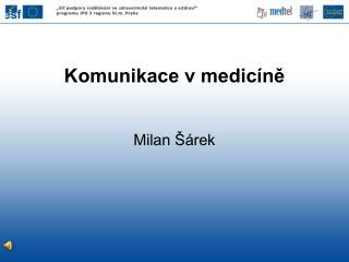 Komunikace v medicíně