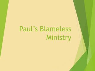 Paul's Blameless Ministry