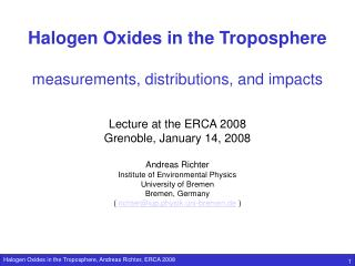 Halogen Oxides in the Troposphere measurements, distributions, and impacts