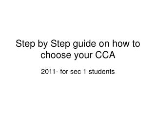 Step by Step guide on how to choose your CCA