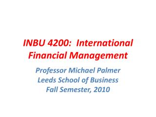 INBU 4200:  International Financial Management