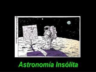 Astronomía Insólita