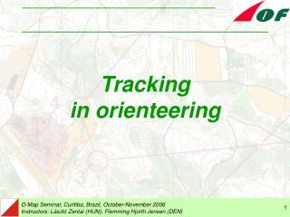 Tracking in orienteering