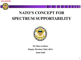 NATO'S CONCEPT FOR  SPECTRUM SUPPORTABILITY