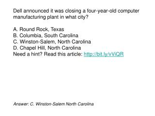 Answer: C. Winston-Salem North Carolina