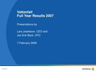 Vattenfall Full Year Results 2007