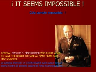 � IT SEEMS IMPOSSIBLE ! Cela semble impossible  !