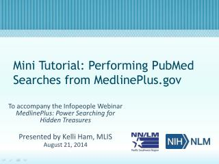 Mini Tutorial: Performing PubMed Searches from MedlinePlus