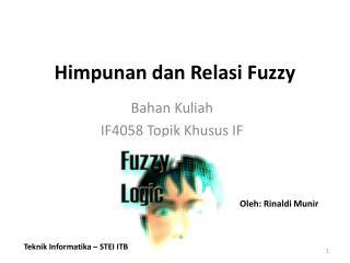 Himpunan dan Relasi  Fuzzy