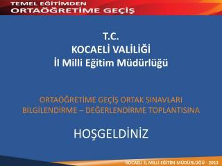 T.C. KOCAELİ VALİLİĞİ İl Milli Eğitim Müdürlüğü