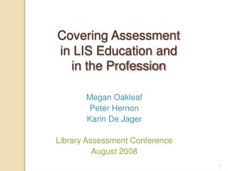 Covering Assessment  in LIS Education and  in the Profession