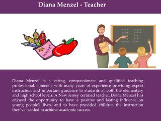 Diana Menzel - Teacher