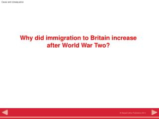 Why did immigration to Britain increase  after World War Two?