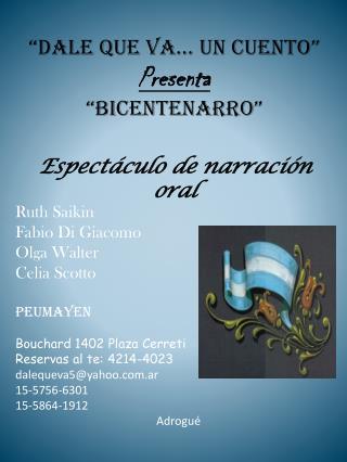 """""""Dale que va… un cuento"""" Presenta """"BicentenarRO"""" Espectáculo de narración oral"""