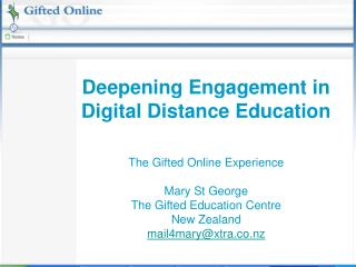 Deepening Engagement in Digital Distance Education
