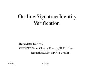 On-line Signature Identity Verification