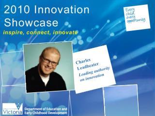 Charles Leadbeater Leading authority on innovation