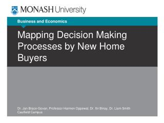 Mapping Decision Making Processes by New Home Buyers