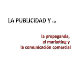 LA PUBLICIDAD Y …