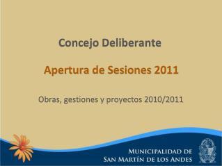Concejo Deliberante Apertura  de  Sesiones  2011