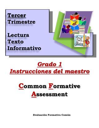 Grado  1 Instrucciones del maestro C ommon  F ormative  A ssessment