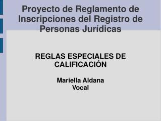 Proyecto de Reglamento de Inscripciones del Registro de Personas Jurídicas