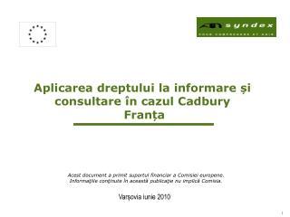 Aplicarea dreptului la informare și consultare în cazul  Cadbury Franța