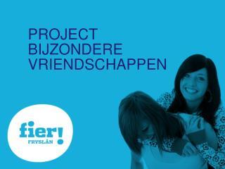 project Bijzondere vriendschappen