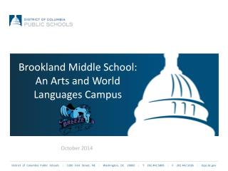 Brookland  Middle School: An Arts and World Languages Campus