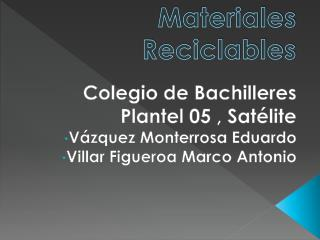 Materiales Reciclables