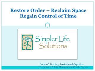 Restore Order Reclaim Space