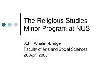 The Religious Studies Minor Program at NUS