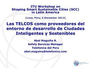 Las TELCOS como proveedores del entorno de desarrollo de Ciudades Inteligentes y Sostenibles